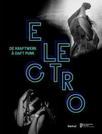 Jean-Yves Leloup - Electro - De Kraftwerk à Daft Punk.