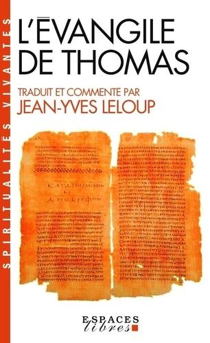 Jean-Yves Leloup - Evangile de Thomas.