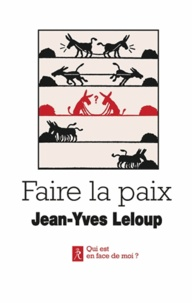 Faire la paix - Paroles et paraboles pour la paix.pdf