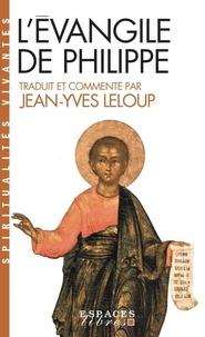 Jean-Yves Leloup - L'Evangile de Philippe.