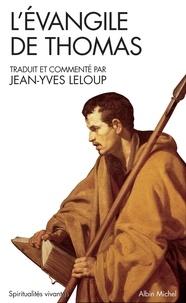 Jean-Yves Leloup - L'Evangile de Thomas.