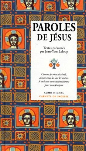 Jean-Yves Leloup - Paroles de Jésus.