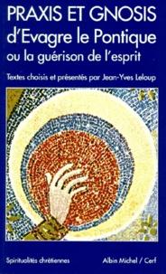 Praxis et Gnosis dEvagre le Pontique ou La guérison de lesprit.pdf