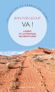Jean-Yves Leloup - Va ! - L'esprit et la pratique des Béatitudes.