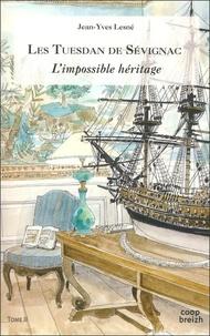 Jean-yves Lesné - Tuesdan de Sévignac Tome 2 : L'impossible héritage.