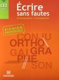 Jean-Yves Lochy - Ecrire sans fautes CE2 - Orthographe-Conjugaison.