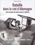 Jean-Yves Lorant et Richard Goyat - Bataille dans le ciel d'Allemagne - Une escadre de chasse dans la débâcle, Tome 1, Juin 1943-septembre 1944.