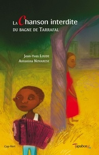 Jean-Yves Loude et Antonina Novarese - La chanson interdite du bagne de Tarrafal.