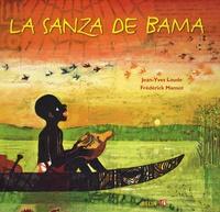 Jean-Yves Loude et Frédérick Mansot - La sanza de Bama. 1 CD audio