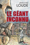 Jean-Yves Loude - Le géant inconnu.