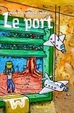 Jean-Yves Loude et  Nemo - Le port.