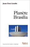 Jean-Yves Loude - Planète Brasilia.