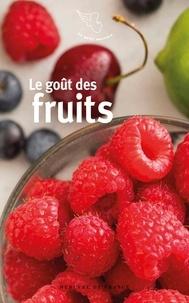 Jean-Yves Maisonneuve - Le goût des fruits.