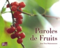 Jean-Yves Maisonneuve - Paroles de Fruits.