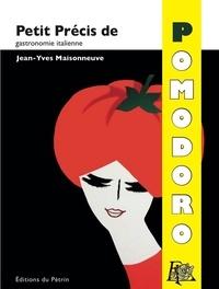 Jean-Yves Maisonneuve - Petit précis de Pomodoro.