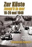 Jean-Yves Mary - Le Corridor des Panzer - Tome 2, Jusqu'à la mer : 16-21 mai 1940.