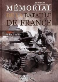 Jean-Yves Mary - Mémorial de la bataille de France - Volume 1, Du 8 au 21 mai 1940.