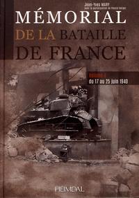 Jean-Yves Mary - Mémorial de la bataille de France - Volume 4, Du 17 au 25 juin 1940.