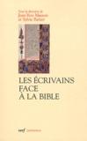 Jean-Yves Masson et Sylvie Parizet - Les écrivains face à la Bible - Herméneutique et création.