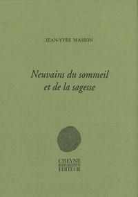 Jean-Yves Masson - Neuvains du sommeil et de la sagesse.