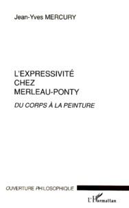 Cjtaboo.be L'expressivité chez Merleau-Ponty. - Du corps à la peinture Image