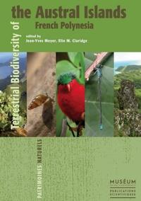 Jean-Yves Meyer - Terrestrial Biodiversity of the Austral Islands, French Polynesia.