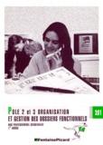 Jean-Yves Michon et Monique Verdollin - Pôle 2 et 3, organisation et gestion des dossiers fonctionnels, bac professionnel secrétariat 1ère année.