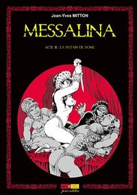 Jean-Yves Mitton - Messalina Tome 3 : La putain de Rome.