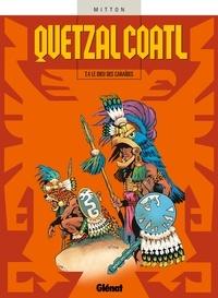 Jean-Yves Mitton - Quetzalcoatl T04 : Le Dieu des Caraïbes.