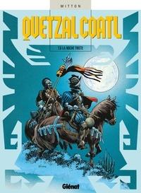 Jean-Yves Mitton - Quetzalcoatl T06 : La Noche triste.