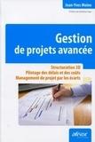 Jean-Yves Moine - Gestion de projets avancée - Structuration 3D, Pilotage des délais et des coûts, Management de projet par les écarts.