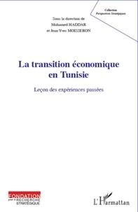Jean-Yves Moisseron - La transition économique en Tunisie - Leçon des expériences passées.