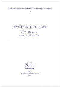 Jean-Yves Mollier - Histoires de lecture XIXe-XXe siècle.