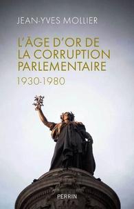 Lâge dor de la corruption parlementaire (1930-1980).pdf