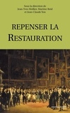 Jean-Yves Mollier et Martine Reid - Repenser la Restauration.