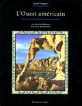 Jean-Yves Montagu et Alain Thomas - L'Ouest américain.