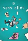 Jean-Yves Moussy - Sans elles.