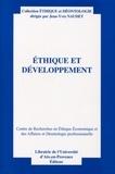 Jean-Yves Naudet - Ethique et développement. - Actes du treizième colloque d'éthique économique, Aix-en-Provence.