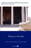 Jean-Yves Naudet - Ethique et fiscalité - Actes du dix-septième colloque d'éthique économique, Aix-en-Provence, 24 et 25 juin 2010.