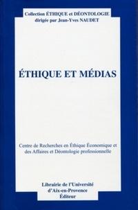 Jean-Yves Naudet - Ethique et médias - Centre de Recherches en Ethique Econimique et des Affaires et Déontologie professionnelle.