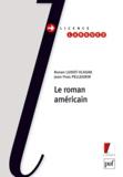 Jean-Yves Pellegrin et Ronan Ludot-Vlasak - Le roman américain.