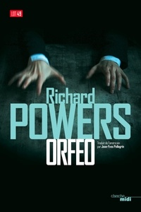 Jean-Yves Pellegrin et Richard Powers - LOT 49  : Orfeo (extrait).
