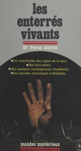 Jean-Yves Peron-Autret - Les enterrés vivants.
