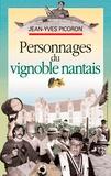 Jean-yves Picoron - Personnages du vignoble nantais.