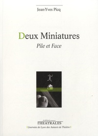 Jean-Yves Picq - Deux miniatures - Pile et face.