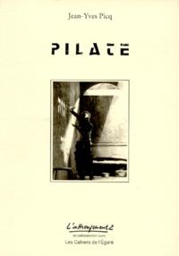Jean-Yves Picq - Pilate - [Genève, Théâtre de poche, 1992.