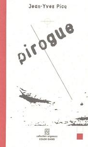 Jean-Yves Picq - Pirogue.