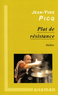 Jean-Yves Picq - Plat de résistance.