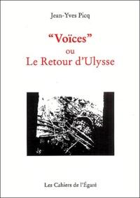 """Jean-Yves Picq - """"Voïces"""" ou le retour d'Ulysse."""