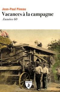 Jean-Yves Pineau - Vacances à la campagne.
